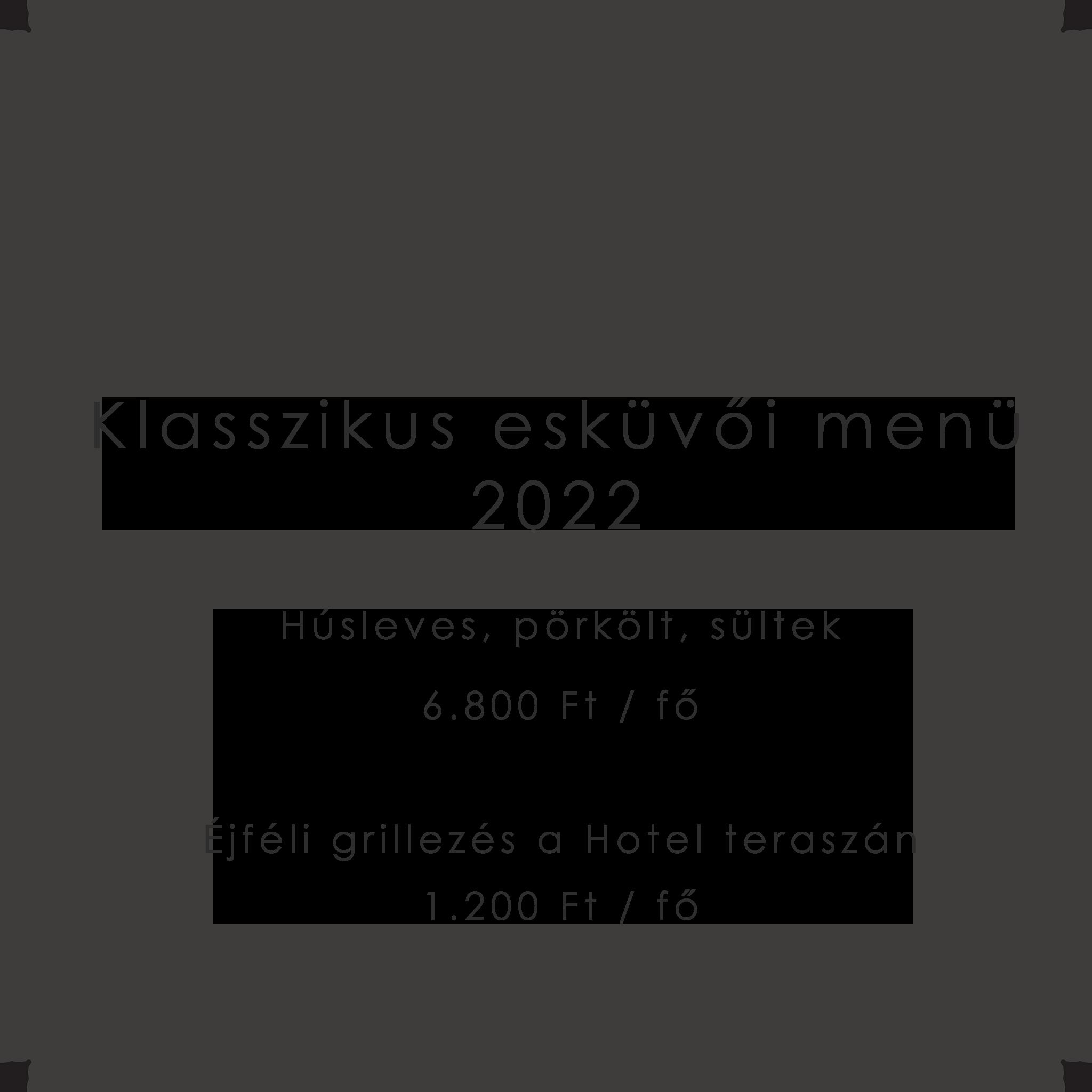 Esküvői menü 2022